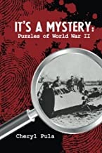 It's a Mystery, Volume 2: Puzzles of World War II