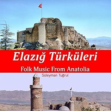 Elazığ Türküleri