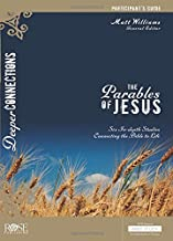 The Parables of Jesus Participant's Guide (Deeper Connections)