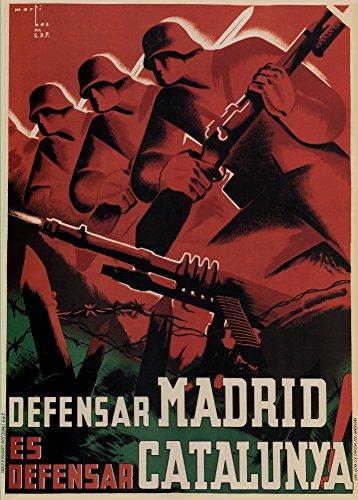 Vintage Guerra Civil Española 1936–39Propaganda defensa de Madrid es DEFENCE de Cataluña 50gsm ART tarjeta brillante A3reproducción de póster