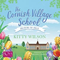 The Cornish Village School: Breaking the Rules