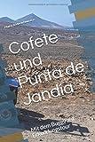 Cofete und Punta de Jandía: Mit dem Buggy auf Erkundungstour (Stella Fortunatarum insularum)