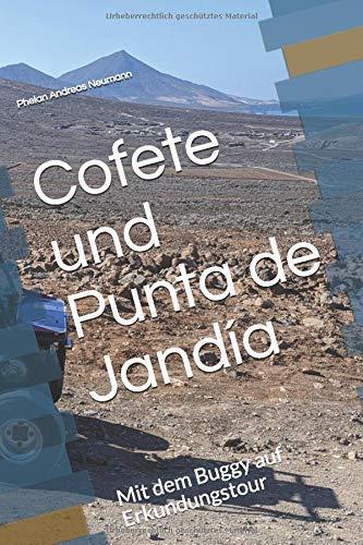 Cofete und Punta de Jandía: Mit dem Buggy auf Erkundungstour (Stella Fortunatarum insularum, Band 3)
