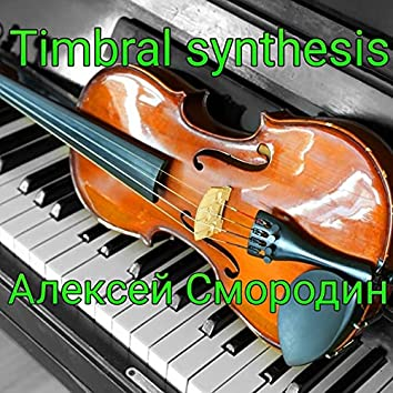 Timbral Synthesis