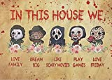 Graman Metal Vintage Tin Sign Horror Movies in This House We Love Family Dream...