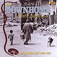 Downhome Blues Sessions 5: Back in the Alley