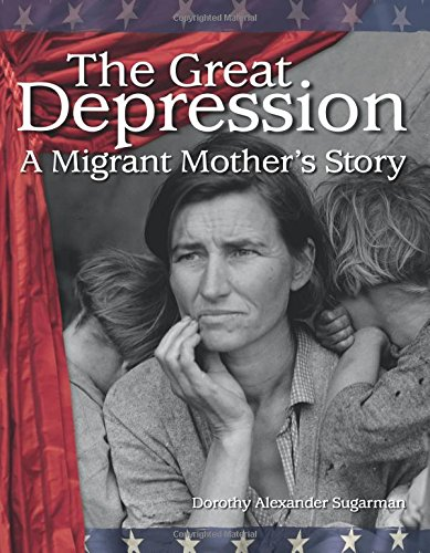 The Great Depression: A Migrant Mother's Story (20th Century)