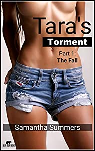 Tara's Torment - Part 1 - The Fall: An Intern's Fall and a Difficult Choice at Possible Redemption