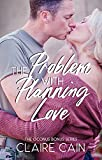 Best Military Books - The Problem with Planning Love: A Sweet Military Review