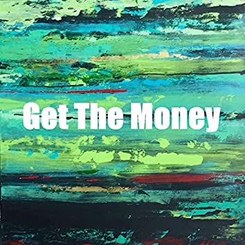 Get the Money (feat. Frenzy)