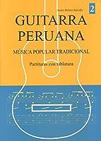 ハビエル・モリナ・サルセド著/ギターで奏でるペルーの調べ VOL.2(タブ譜付き楽譜集) [輸入書籍] 正規品新品