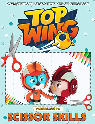 Top Wing Scissor Skills: Stunning Fun Cutting Practice Activity Book Top Wing (Unofficial High Quality)