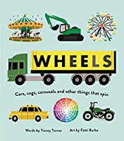Wheels: Cars, Cogs, Carousels and Other Things That Spin (Wheels/Wings)