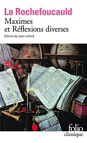 Maximes Et Reflexions Diverses (Folio Ser No. 728)
