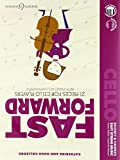 Fast Forward: 21 pieces for cello players. Violoncello und Klavier. Ausgabe mit Online-Audiodatei. (Easy String Music)
