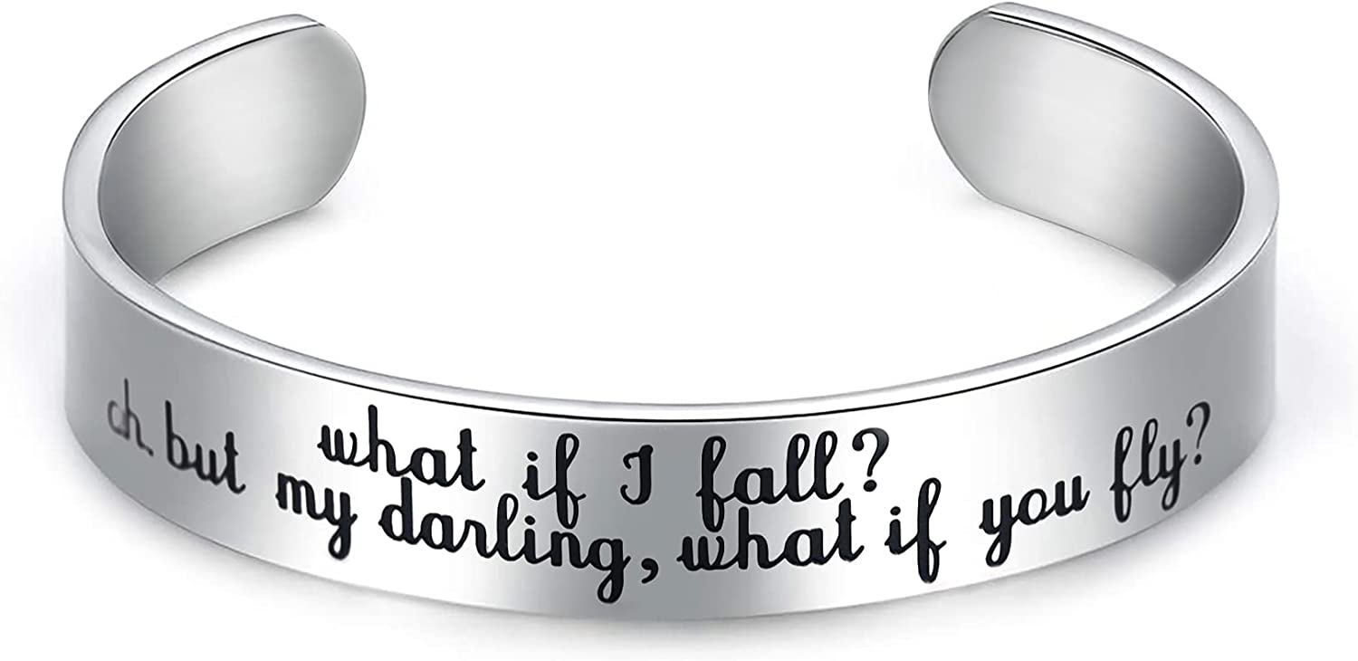 Inspirational Bracelets for Women Graduation Gifts Cuff Bracelet What If I Fall Oh But My Darling What If You Fly Spiritual Gift for Women