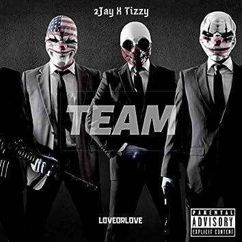 Team (feat. TizzyWilson)