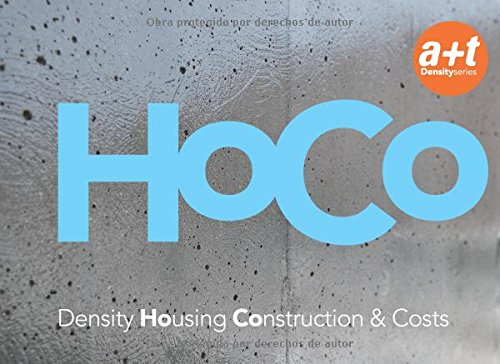 HoCo: Density Housing Construction & Costs (Spanish and English Edition)