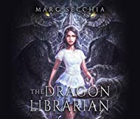 The Dragon Librarian (Scrolls of Fire)