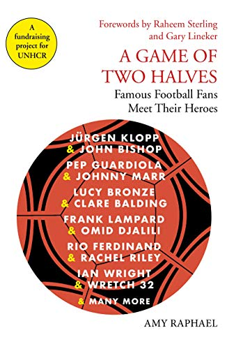A Game of Two Halves: Famous Football Fans Meet Their Heroes