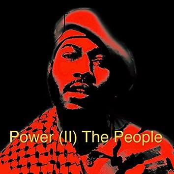 Power (II) the People