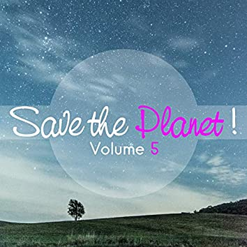 Save the Planet!, Vol. 5