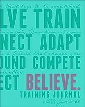 believe training journal white
