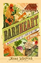 Barnheart( The Incurable Longing for a Farm of One S Own)[BARNHEART NEW/E][Paperback]