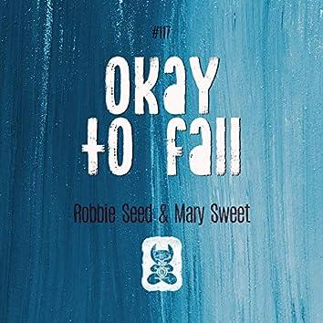 Okay To Fall