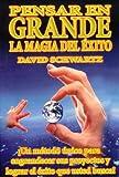 Magia de pensar en grande, La (Spanish Edition) by Schwartz David (2012-12-10)