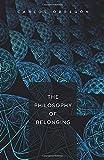 The Philosophy of Belonging