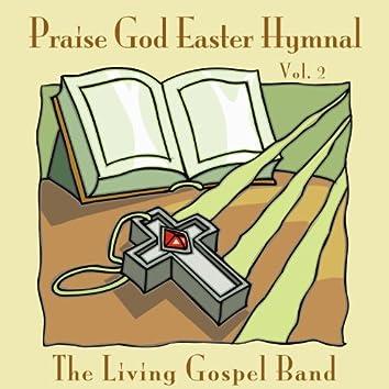 Praise God Easter Hymnal Vol. 2