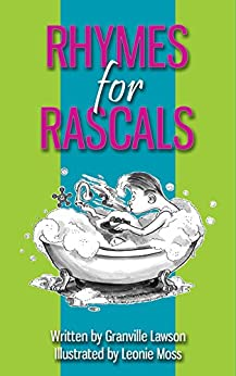 Rhymes for Rascals by [Leonie Moss]