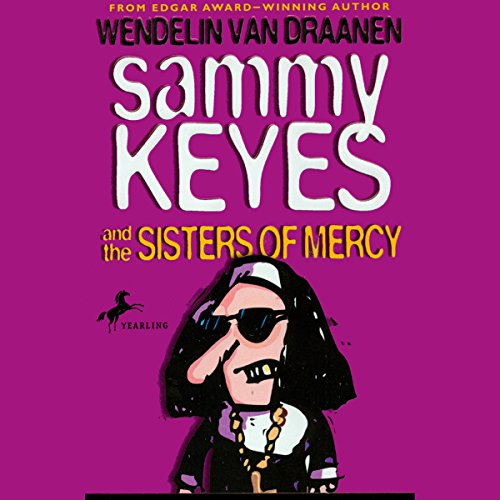 Sammy Keyes and the Sisters of Mercy audiobook cover art