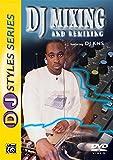 DJ Styles Series: DJ Mixing & Remixing