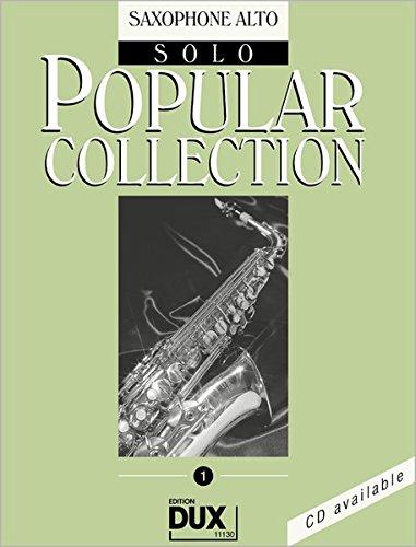 Popular Collection 1 für Altsaxophon Solo: Saxophone Alto Solo
