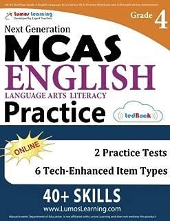 MCAS Test Prep: Grade 4 English Language Arts Literacy (ELA) Practice Workbook and Full-length Online Assessments: Next Generation Massachusetts Comprehensive Assessment System Study Guide