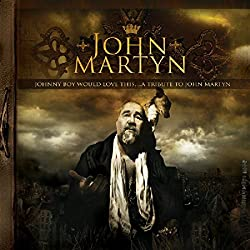 Johnny Boy Would Love This....A Tribute to John Martyn