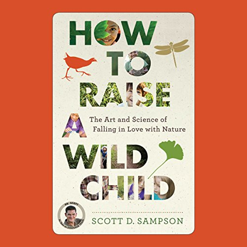 How to Raise a Wild Child audiobook cover art