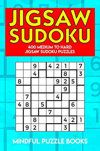 Jigsaw Sudoku: 400 Medium to Hard Jigsaw Sudoku Puzzles (Irregularly Shaped Sudoku)