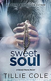 Sweet Soul (Sweet Home Book 5) by [Tillie Cole]