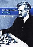 Emanuel Lasker: A Reader-Kingston, Taylor Soltis, Andy
