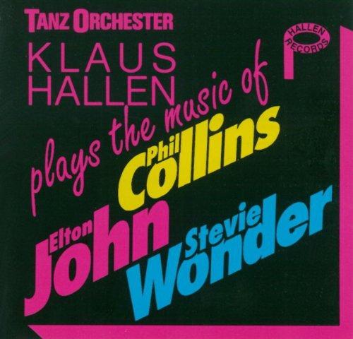 Tanz Orchester Klaus Hallen plays The Music of Phil Collins, Elton John and Stevie Wonder