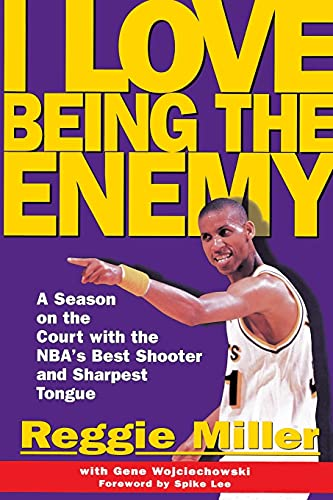 I Love Being the Enemy [Lingua inglese]: A Season on the Court with the NBA's Best Shooter and Sharpest Tongue