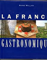 LA France Gastronomique