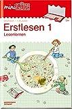 miniLÜK-Übungshefte: miniLÜK: 1. Klasse - Deutsch: Erstlesen 1: Lesenlernen ab Klasse 1 (miniLÜK-Übungshefte: Deutsch)