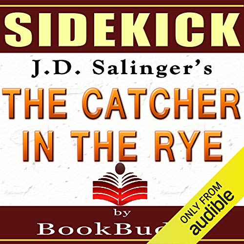 'The Catcher in the Rye' by J.D. Salinger - Sidekick [Study Guide] audiobook cover art