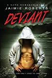 Deviant by Jaimie Roberts (2014-10-27)