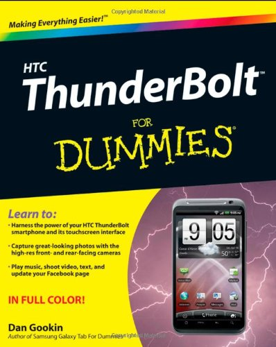Download HTC ThunderBolt For Dummies 111807601X