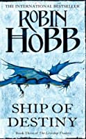Ship of Destiny (The Liveship Traders) by Robin Hobb(2001-03-05)
